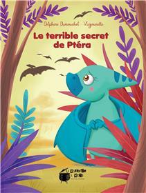 Le Terrible Secret De Ptera