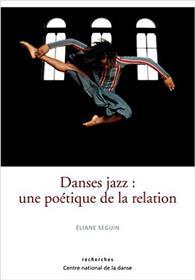 Danses Jazz : Une Poetique De La Relation