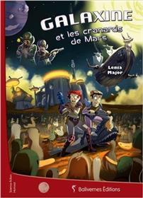 Galaxine Et Les Cranards De Mars