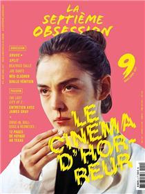 La Septieme Obsession N°9 Le Cinema D´Horreur Mars/Avril 2017