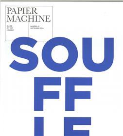 Papier Machine N°1 Souffle - Septembre 2014