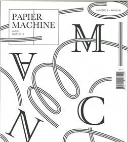 Papier Machine N°3 Manche Hiver 2015/2016
