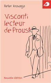 Visconti, Lecteur De Proust