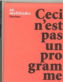 Multitudes N°66 Hs Special  Ceci N´Est Pas Un Programme Mars 2017