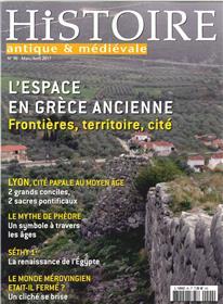 Histoire Antique Et Medievale N°90 L´Espace En Grece Ancienne Mars/Avril 2017