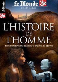 Le Monde/La Vie  Hs N°20 L´Histoire De L´Homme Mars 2017
