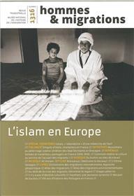Hommes & Migrations N°1316 L´Islam En Europe Mars 2017