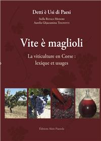 Vite E Magloli - La Viticulture En Corse