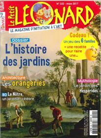 Le Petit Leonard N°222 L Histoire Des Jardins Mars 2017