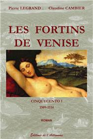 Les Fortins De Venise - Cinquecento 1 (1509-1514)