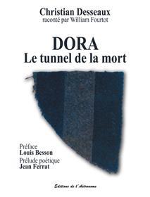 Dora, Le Tunnel De La Mort