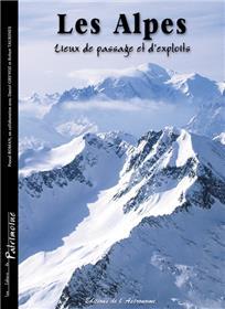 Les Alpes, Lieux De Passage Et D´Exploits
