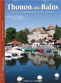 Thonon-Les-Bains, Des Origines À Nos Jours