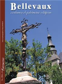 Bellevaux, Coutumes Et Patrimoine Religieux