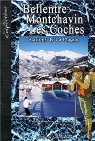 Bellentre Montchavin Les Coches, Stations De La Plagne