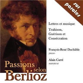 Passions Selon Berlioz  (Cd Audio)