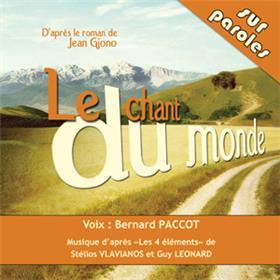 Chant Du Monde D´Après Le Roman De Jean Giono (Le) (Cd Audio)