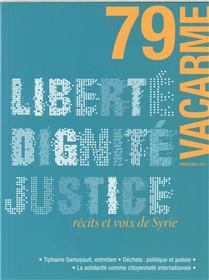 Vacarme N°79 Liberte Dignite Justice  Printemps 2017