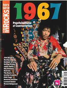 Les Inrocks Hs N° 84  1967, Psychedelisme Et Contestation Avril 2017