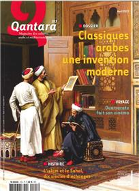 Qantara N°103 Classiques Arabes Une Invention Moderne  Avril 2017