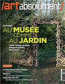 Art Absolument N°77 Au Musee Comme Au Jardin Mai/Juin 2017