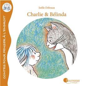 Charlie Et Belinda - Histoires D´Amitie