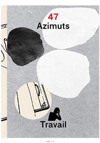 Azimuts N°47 Travail Mai 2017