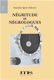 Negritude Et Negrologues
