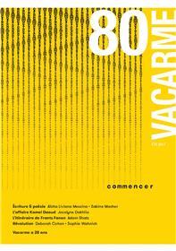 Vacarme N°80 Chantier Commencer Ete 2017