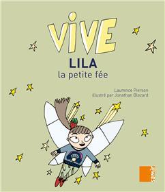 Vive Lila la petite fée