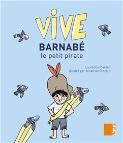 Vive - Barnabé le petit pirate
