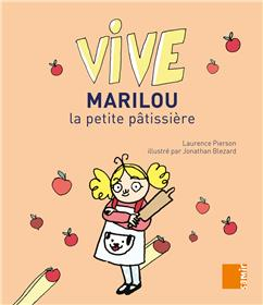 Vive - Marilou la petite patissière