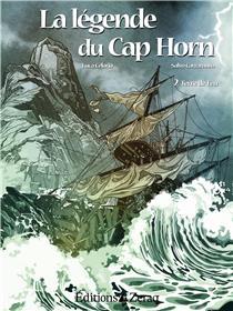 La Legende Du Cap Horn T1 + T2