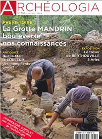 Archeologia N°555 Journees Nationales De L´Archeologie Juin  2017