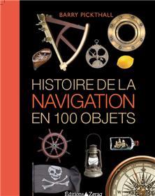Histoire De La Navigation En 100 Objets
