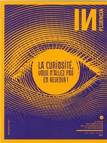 Influencia N°21 La Curiosite Juin/Juillet 2017