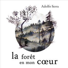 La Forêt En Mon Coeur