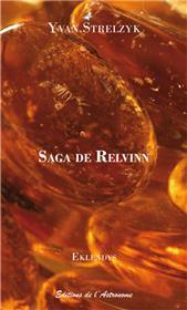 Saga De Relvinn