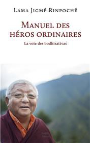 Manuel Des Héros Ordinaires