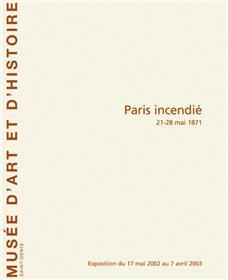 Paris Incendié 21-28 Mai 1871