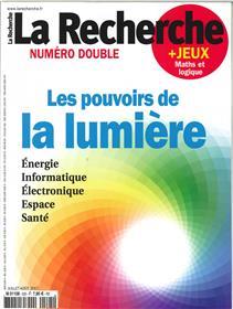 La Recherche N°525/526 Les Pouvoirs De La Lumieres  Juillet/Aout 2017