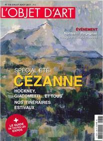 L´Objet D´Art N°536 Portraits De Cezanne Juillet/Aout 2017