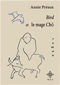 Bird Et Le Mage Chô
