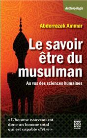 Le Savoir Être Du Musulman