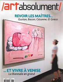 Art Absolument N°78 Revoir Les Maitres  Juillet/Aout 2017