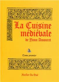 La Cuisine Medievale 1