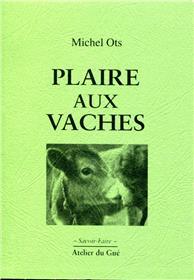 Plaire Aux Vaches