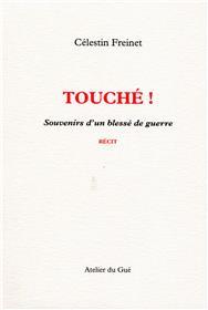 Touche ! Souvenirs D´Un Blesse De Guerre