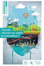 Passerelle N°13/2015 Climat : Choisir Ou Subir La Transition Novembre 2015