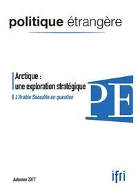Politique Etrangere N°3/2017 Arctique Automne 2017